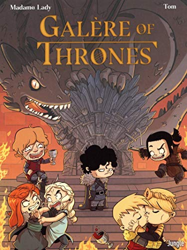 Galère of Thrones - tome 1