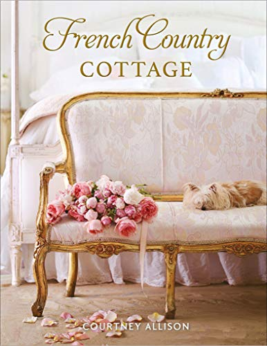 French Country Cottage (English Edition)