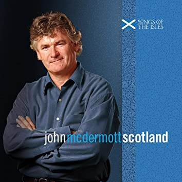 Songs of the Isles – Scotland