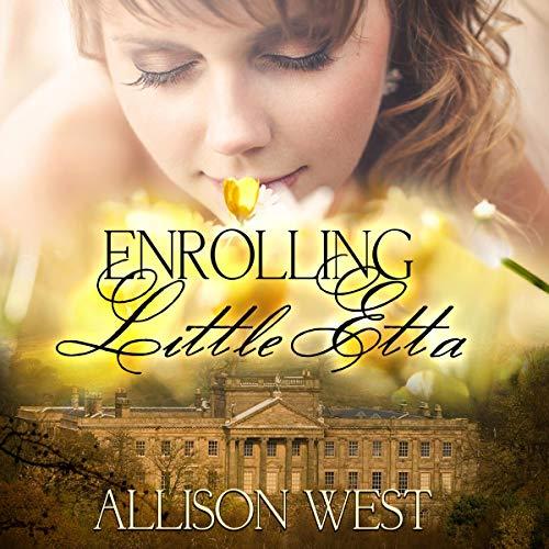 Enrolling Little Etta Audiobook By Alta Hensley, Allison West cover art