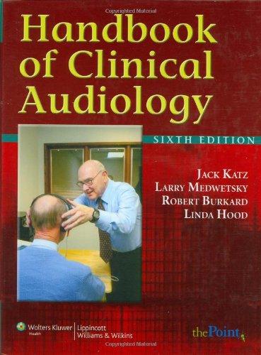 Handbook of Clinical Audiology (Point (Lippincott...