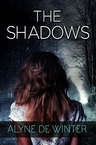 Book: The Shadows - A Paranormal Thriller by Alyne de Winter