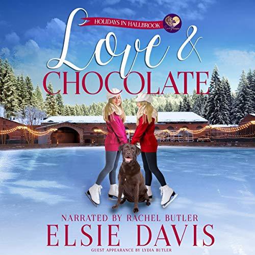Love & Chocolate Audiobook By Elsie Davis, Sweet Promise Press cover art