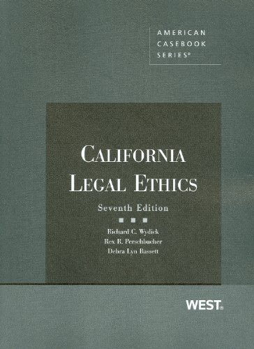 California Legal Ethics, 7th (American Casebook)