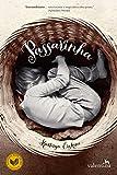 Passarinha (Portuguese Edition)