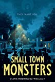 Small Town Monsters (Underlined Paperbacks)