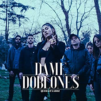 Dame Doblones