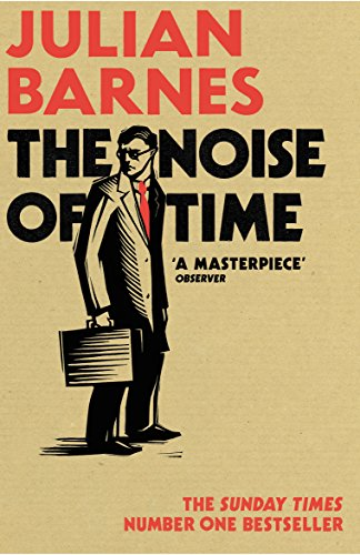 The Noise of Time (English Edition)
