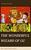 The Wonderful Wizard of Oz: With original illustrations (English Edition)