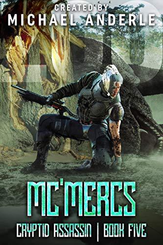 Mc'Mercs (Cryptid Assassin Book 5)