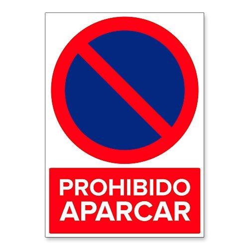 Señal Prohibido Aparcar   Señalética en Material Aluminio Dibond   3mm (A3 29,7x42cm)