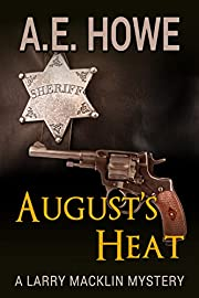 August's Heat (Larry Macklin Mysteries Book 10)