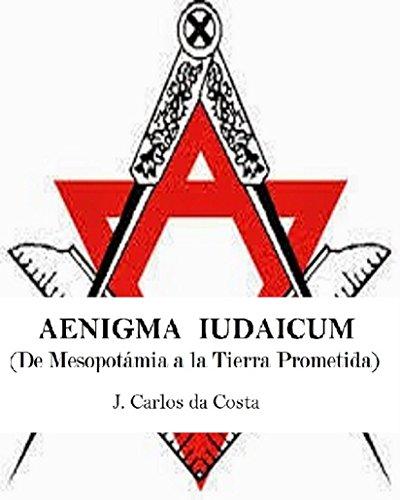 AENIGMA IUDAICUM: (De Mesopotámia a la Tierra Prometida)