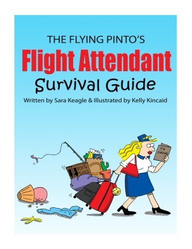 The Flight Attendant Survival Guide