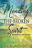 Mending The Broken Spirit