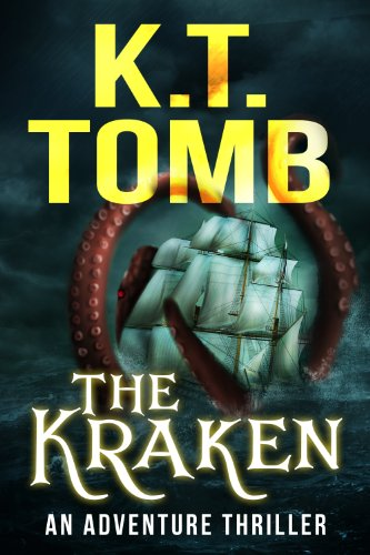 The Kraken: A Novel by [K.T. Tomb]