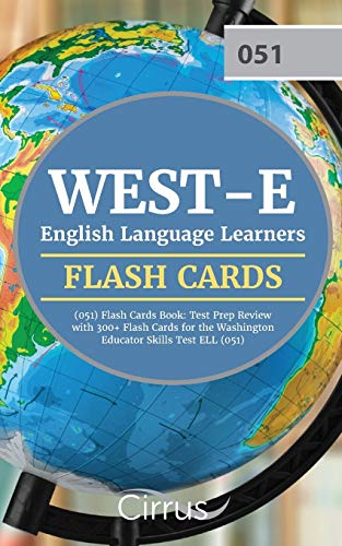 Price comparison product image WEST-E English Language Learners (051) Flash Cards Book: Test Prep Review with 300+ Flashcards for the Washington Educator Skills Test ELL (051) Exam