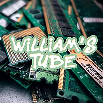 William's Tube
