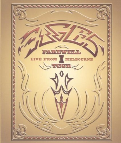 Eagles - Farewell I Tour/Live from Melbourne [HD DVD]