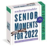 389* Unforgettable Senior Moments Page-A-Day Calendar 2022: * Of Which We Can Remember Only 365
