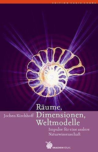 Räume, Dimensionen, Weltmodelle (Edition Hagia Chora)