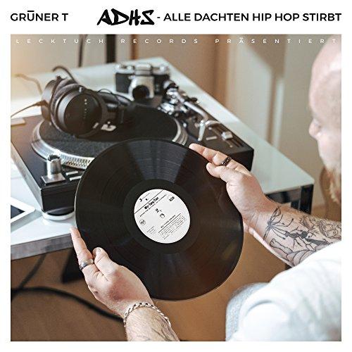 Adhs: Alle Dachten Hip Hop Stirbt [Explicit]