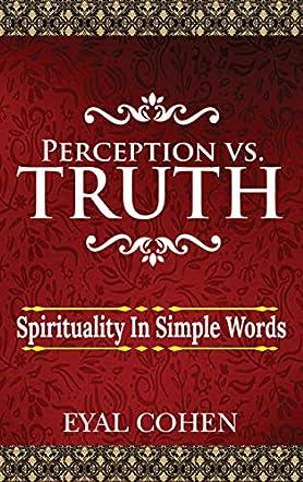 Perception vs Truth