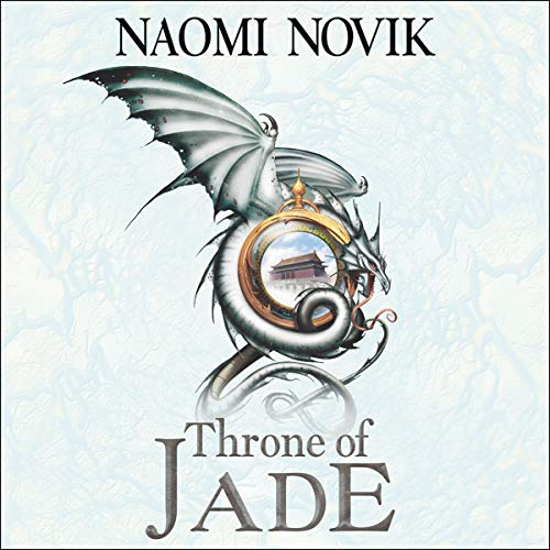 Throne of Jade  audiobook cover art