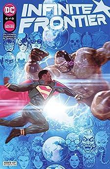 Infinite Frontier (2021-) #6 by [Joshua Williamson, Mitch Gerads, , Xermanico, Romulo Fajardo]