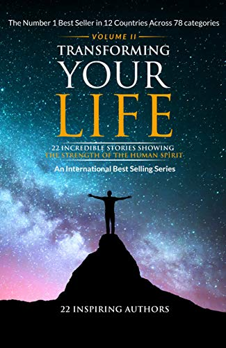 Transforming Your Life Volume 2 (English Edition)