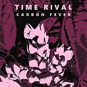 Carbon Fever