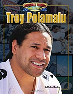 Troy Polamalu (Football Heroes Making a Difference) by Michael Sandler (2011-08-01)