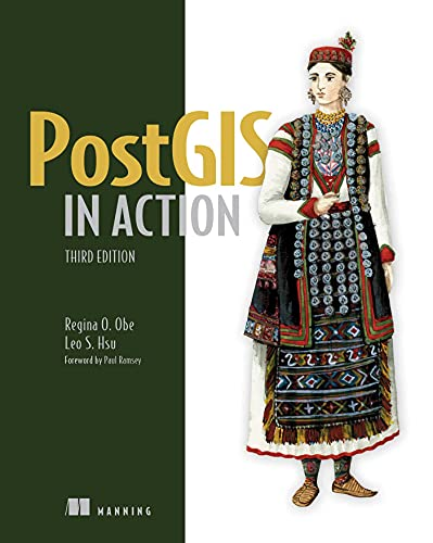 PostGIS in Action, Third Edition (English Edition)