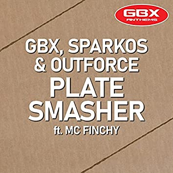 Plate Smasher (feat. MC Finchy)