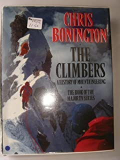The Climbers: A History of Mountaineering