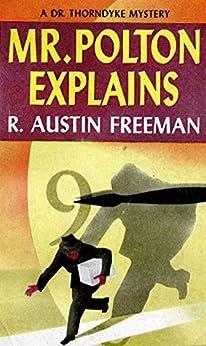 Mr. Polton Explains by [R. Austin Freeman]