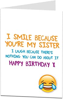 Funny Sister Birthday Cards Perfect For 18th 21st 30th 40th 50th Cool Quirky Design Blank Inside To Add Your Own Personal Greetings