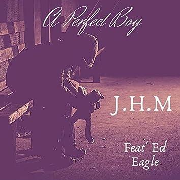 A Perfect Boy (feat. Ed Eagle)