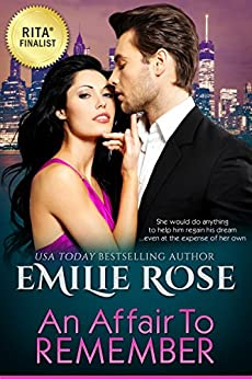 An Affair To Remember by [Emilie Rose]