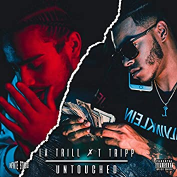 Untouched (feat. T Tripp)