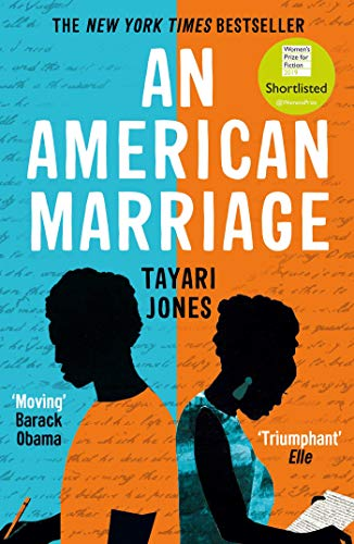 An American Marriage: WINNER OF THE WOMEN'S PRIZE FOR FICTION, 2019 by [Tayari Jones]
