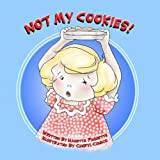 Not My Cookies!: Marie Matilda Ann