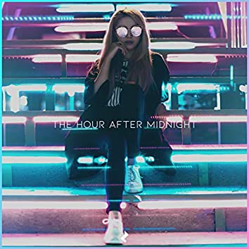 The Hour After Midnight