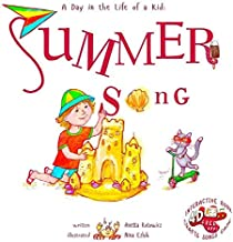 Summer Song: A Day In The Life Of A Kid - A perfect children's story book collection. Look and listen outside your window, mindfully explore nature's sounds, music and movement; boys and girls 3-8