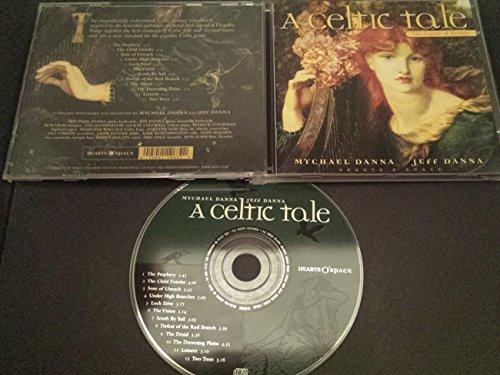 Celtic Tale: Legend of Deirdre by Mychael Danna, Jeff Danna (1996) Audio CD