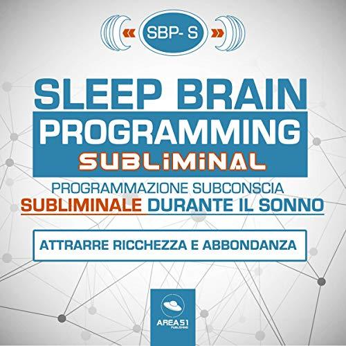 SBP-S. Sleep Brain Programming - Subliminal cover art