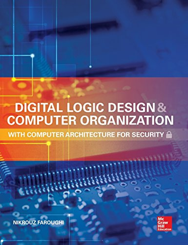 Compare Textbook Prices for Digital Logic Design and Computer Organization with Computer Architecture for Security 1 Edition ISBN 9780071836906 by Faroughi, Nikrouz
