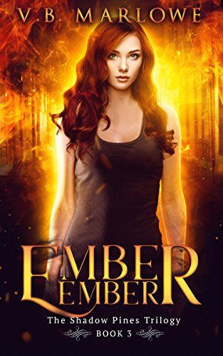 Ember, Ember: Book Three of the Shadow Pines Trilogy (English Edition)