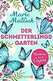 Der Schmetterlingsgarten – Rückkehr nach Capri: Eine Kurzgeschichte (Die Capri-Reihe) (German Edition)