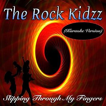 Slipping Through My Fingers (Karaoke Version)